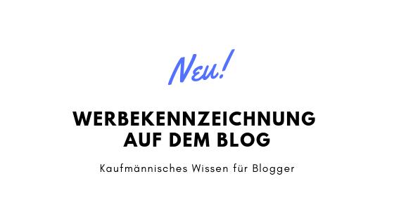 Werbekennzeichnung auf dem Blog